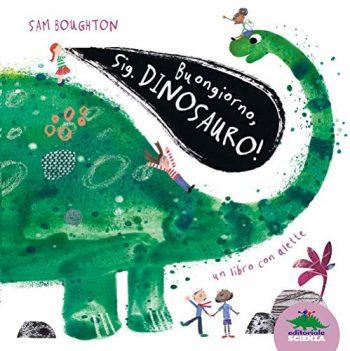 Buongiorno Sig Dinosauro Cartonato 13 Mar 2019 0