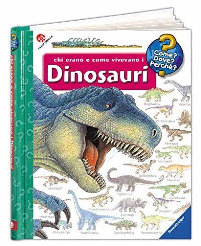 Chi Erano E Come Vivevano I Dinosauri Ediz Illustrata Cartonato 11 Set 2014 0