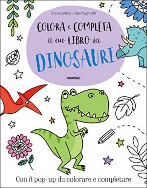 Colora E Completa Il Tuo Libro Dei Dinosauri Copertina Rigida 24 Gen 2018 0
