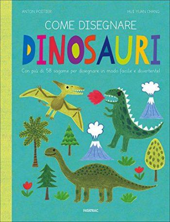 Come Disegnare Dinosauri Ediz A Colori Copertina Rigida 18 Ott 2017 0