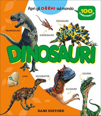 Dinosauri 100 Finestrelle Cartonato 5 Apr 2017 0