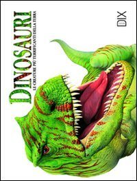 Dinosauri Copertina Rigida 31 Mag 2009 0