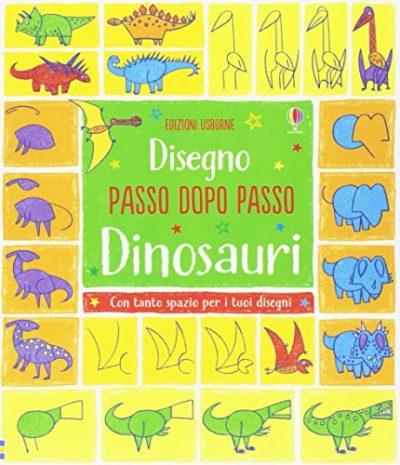 Dinosauri Disegno Passo Dopo Passo Ediz Illustrata Copertina Flessibile 27 Apr 2017 0