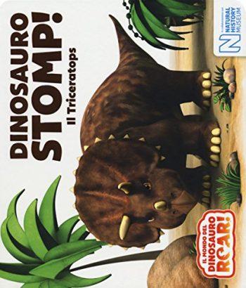 Dinosauro Stomp Il Triceratops Il Mondo Del Dinosauro Roar Cartonato 7 Giu 2018 0