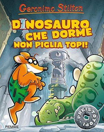 Dinosauro Che Dorme Non Piglia Topi Ediz Illustrata Copertina Flessibile 9 Set 2016 0