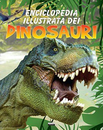Enciclopedia Illustrata Dei Dinosauri Copertina Flessibile 26 Mar 2015 0
