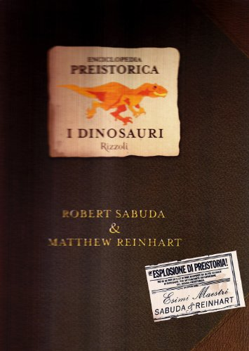 Enciclopedia Preistorica Dinosauri Libro Pop Up Ediz Illustrata Copertina Rigida 12 Ott 2005 0