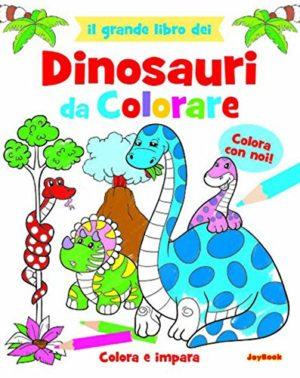 Grande Libro Dei Dinosauri Da Colorare Copertina Flessibile 31 Mag 2015 0