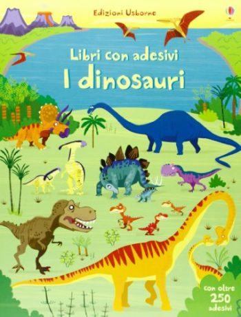 I Dinosauri Con Adesivi Ediz Illustrata Copertina Flessibile 28 Giu 2013 0