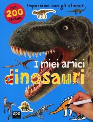 I Miei Amici Dinosauri Con Adesivi 0