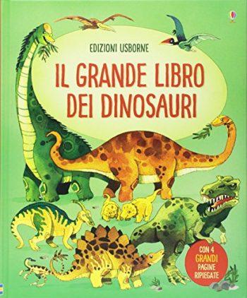 Il Grande Libro Dei Dinosauri Ediz Illustrata Copertina Flessibile 1 Ago 2017 0