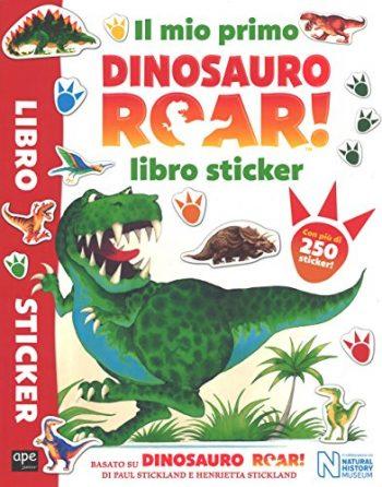 Il Mio Primo Dinosauro Roar Libro Sticker Con Adesivi Ediz A Colori Copertina Flessibile 12 Lug 2018 0
