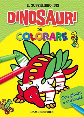 Il Superlibro Dei Dinosauri Da Colorare Ediz A Colori Copertina Flessibile 2 Gen 2018 0