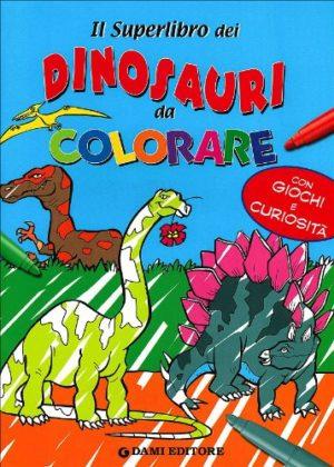 Il Superlibro Dei Dinosauri Da Colorare Ediz Illustrata Copertina Flessibile 25 Giu 2008 0