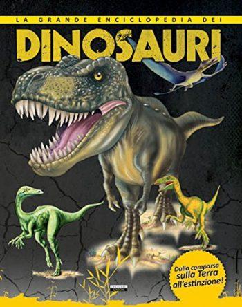 La Grande Enciclopedia Dei Dinosauri Copertina Rigida 1 Ago 2013 0