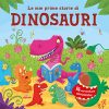 Le Mie Prime Storie Di Dinosauri 16 Avventure Giurassiche Ediz A Colori Copertina Rigida 4 Lug 2017 0