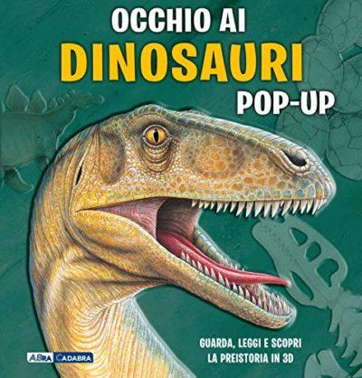 Occhio Ai Dinosauri Libro Pop Up Ediz A Colori Copertina Rigida 16 Ott 2018 0