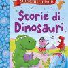 Storie Di Dinosauri Storie In 5 Minuti Ediz A Colori Copertina Rigida 4 Apr 2017 0