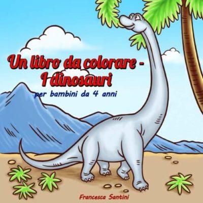 Un Libro Da Colorare I Dinosauri Per Bambini Da 4 Anni Copertina Flessibile 26 Ago 2018 0