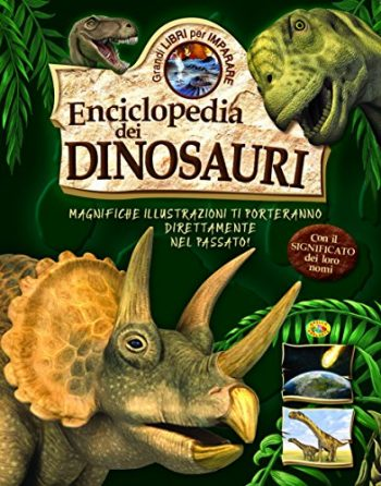 Enciclopedia Dei Dinosauri Copertina Rigida 30 Set 2015 0