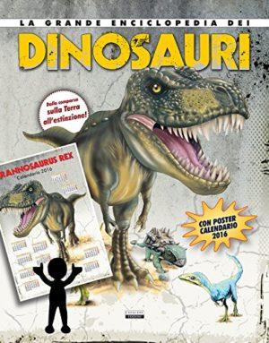 La Grande Enciclopedia Dei Dinosauri Con Poster 2016 Copertina Rigida 19 Mag 2015 0